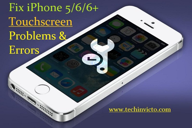 fix iphone 6 screen fix iphone 5 iphone 6 iphone 6 plus touchscreen problems 1687