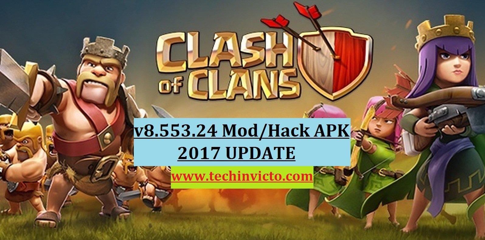 Download Clash of Clans 8 553 24 Mod/Hack APK 2017 UPDATE