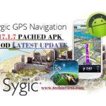 Download Sygic GPS Navigation & Maps v17.1.7 Patched APK MOD