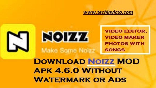 Download Noizz MOD Apk 4.6.0 (No Watermark/No Ads ...